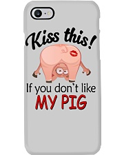 Kiss This If You Don't Like My Pig Phone Case thumbnail