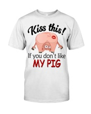 Kiss This If You Don't Like My Pig Classic T-Shirt thumbnail