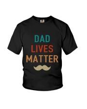 Dad Lives Matter Youth T-Shirt thumbnail