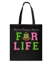 Alpha Kappa Alpha for life Tote Bag thumbnail