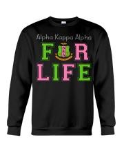 Alpha Kappa Alpha for life Crewneck Sweatshirt thumbnail