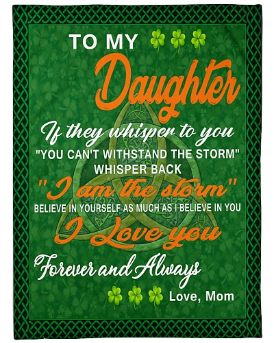 I love you- my daughter Irish gift of mom