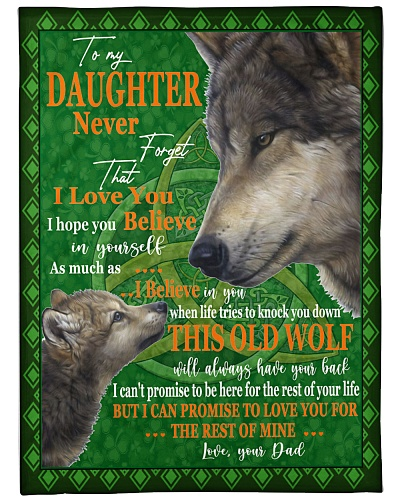 Wolf to my daughter never forget that i love you