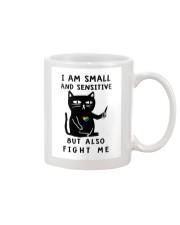 I am small and sensitive but also fight me Mug thumbnail