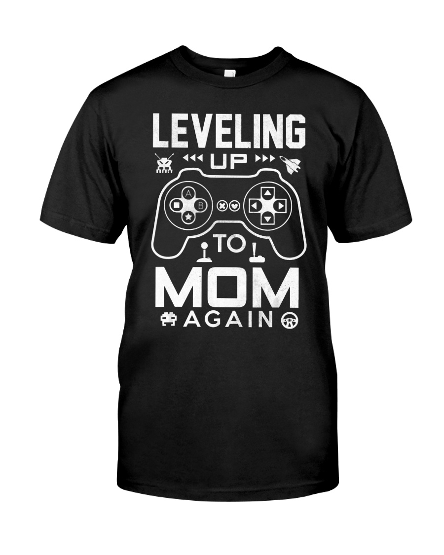 Gamer Mom Shirt Leveling Up To Mom Again  Classic T-Shirt