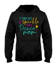 It Takes Lots of Sparkle to be a Dance Mom Hooded Sweatshirt thumbnail