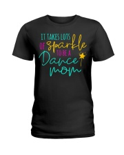 It Takes Lots of Sparkle to be a Dance Mom Ladies T-Shirt thumbnail