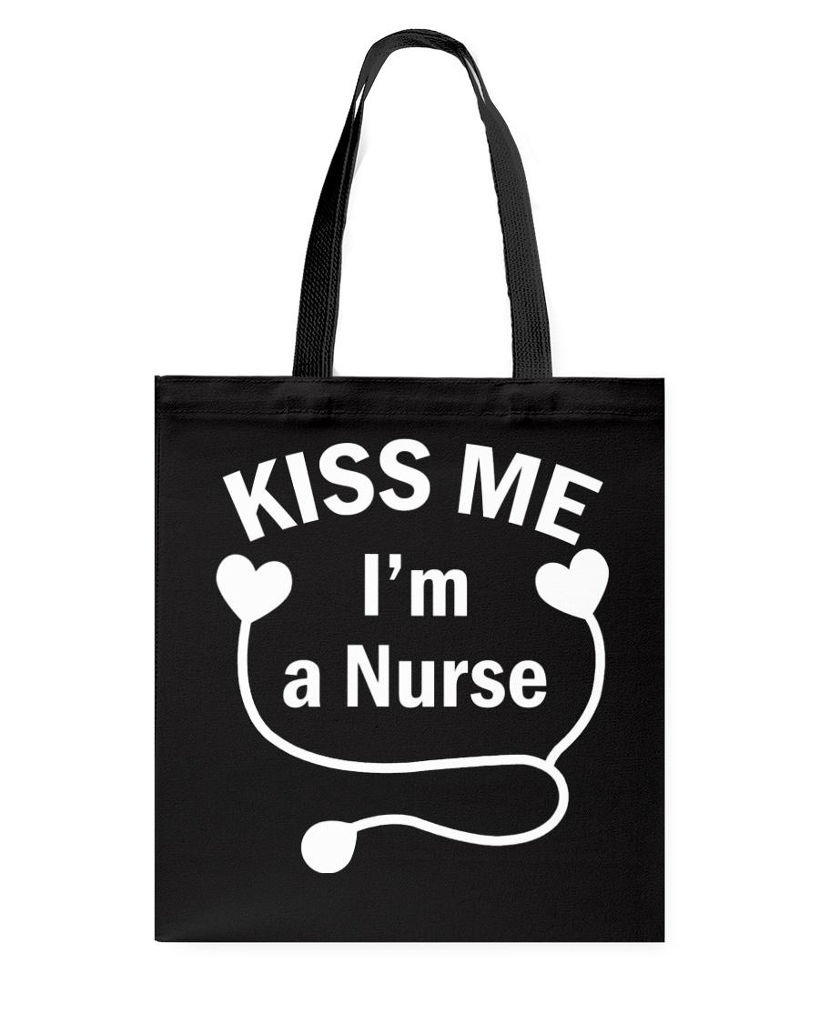 Kiss me I'm a Nurse Tote Bag