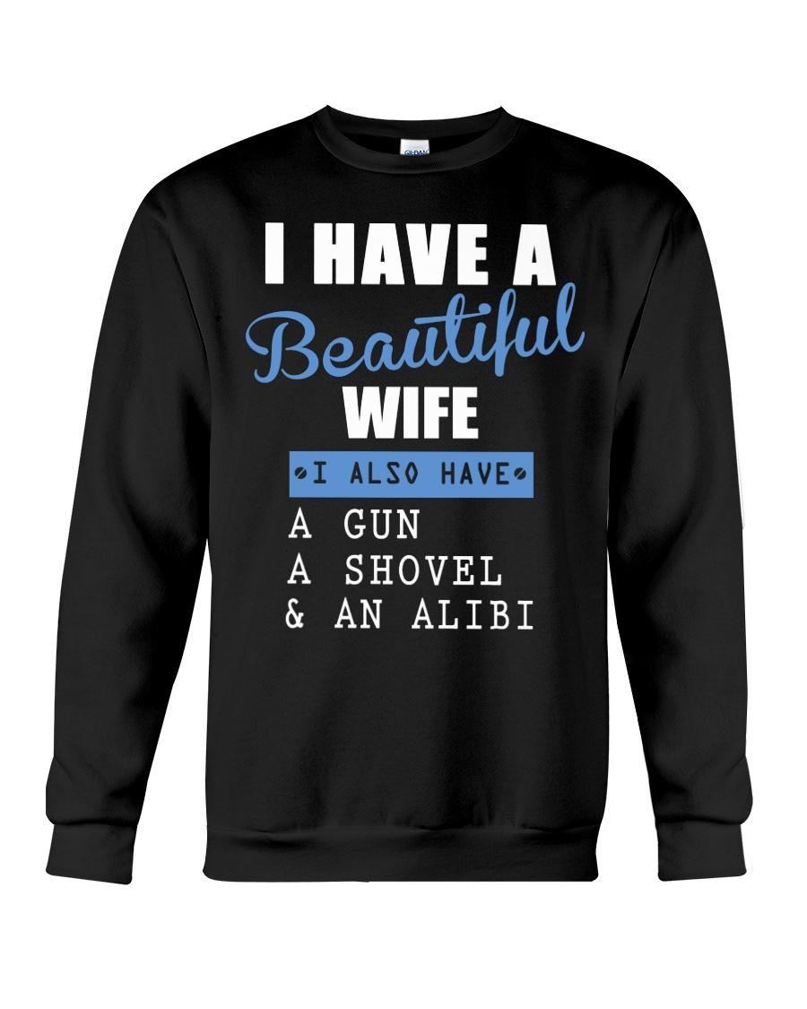 I have a beautiful wife Crewneck Sweatshirt