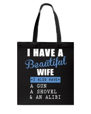 I have a beautiful wife Tote Bag front