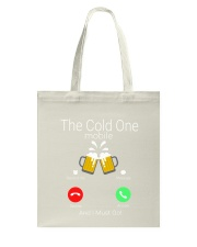 THE COLD ONE MOBILE Tote Bag tile