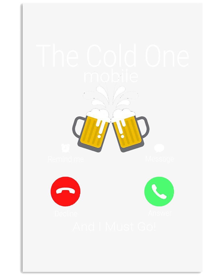 THE COLD ONE MOBILE 11x17 Poster