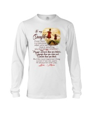 TO MY DAUGHTER LOVE MOM Long Sleeve Tee thumbnail