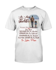 AN MEINE TOCHTER IN LIEBE PAPA Classic T-Shirt tile