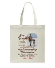 TO MY DAUGHTER LOVE DAD Tote Bag thumbnail