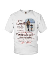 TO MY DAUGHTER LOVE DAD Youth T-Shirt thumbnail