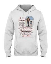 TO MY DAUGHTER LOVE DAD Hooded Sweatshirt thumbnail