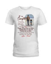 TO MY DAUGHTER LOVE DAD Ladies T-Shirt thumbnail