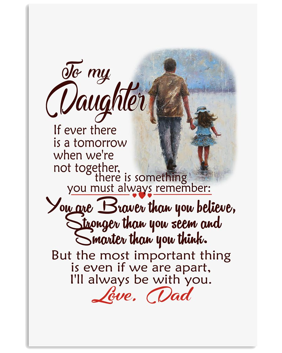 TO MY DAUGHTER LOVE DAD 11x17 Poster