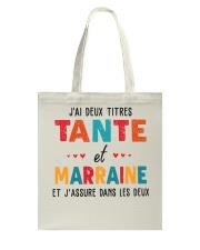 J'Ai Deux Titres Tante Et Marraine Et J'Assure dan Tote Bag thumbnail
