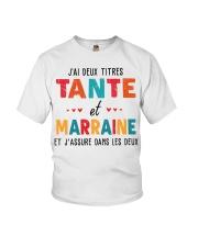 J'Ai Deux Titres Tante Et Marraine Et J'Assure dan Youth T-Shirt thumbnail