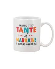 J'Ai Deux Titres Tante Et Marraine Et J'Assure dan Mug thumbnail
