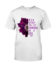 ANEMONE  in a world of full grandmas be a GiGi Classic T-Shirt thumbnail