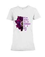 ANEMONE  in a world of full grandmas be a GiGi Premium Fit Ladies Tee thumbnail