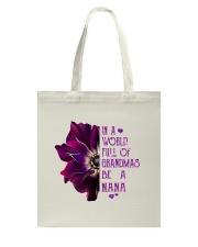 ANEMONE  in a world of full grandmas be a NaNa Tote Bag thumbnail