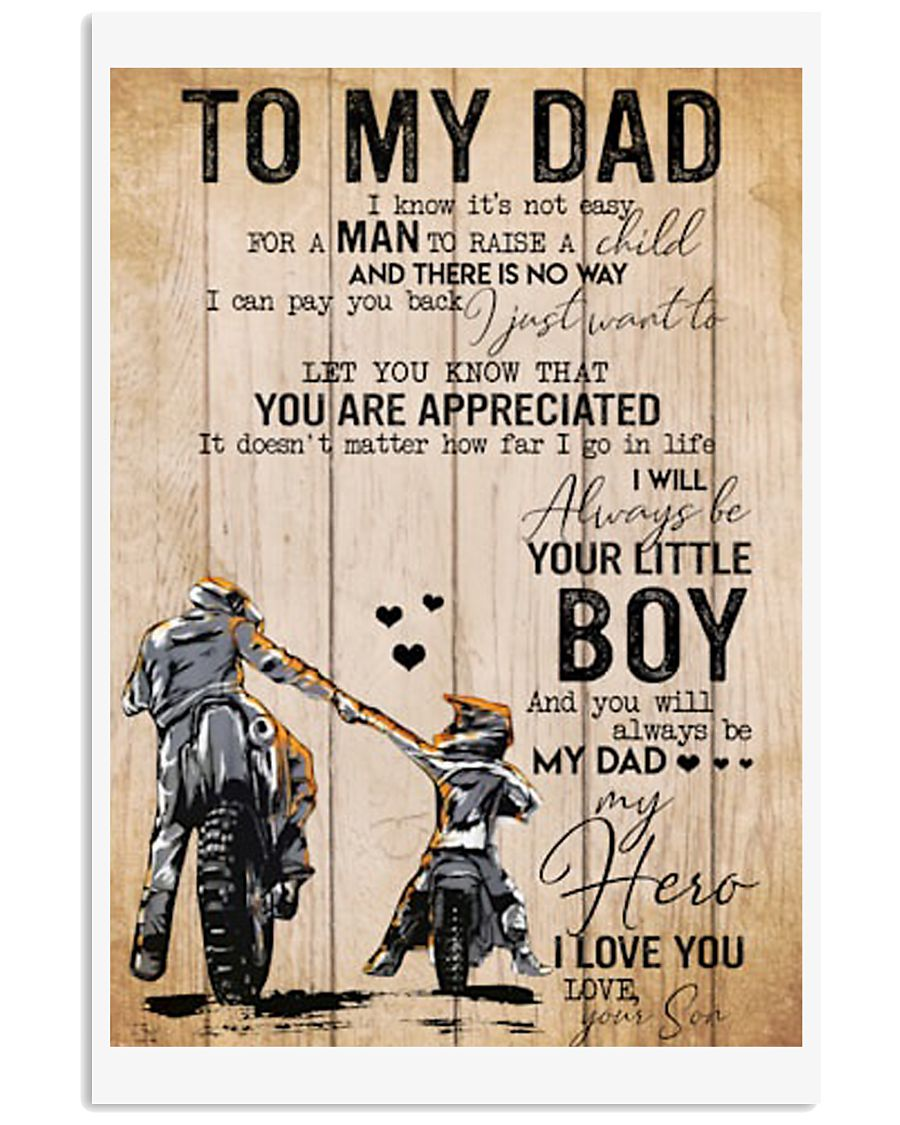 Rider to my dad i know it's not easy for a man to  24x36 Poster