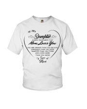 To my daughter always remember that mom loves you  Youth T-Shirt thumbnail