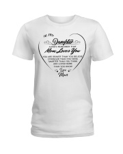 To my daughter always remember that mom loves you  Ladies T-Shirt thumbnail