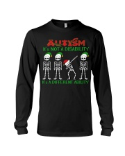 Skeleton autism is not a disability it's a differe Long Sleeve Tee thumbnail