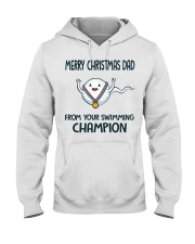 Merry Christmas dad from your swimming champion sh Hooded Sweatshirt thumbnail