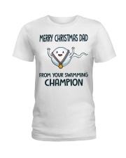 Merry Christmas dad from your swimming champion sh Ladies T-Shirt thumbnail