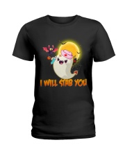 I will stab you Ladies T-Shirt thumbnail