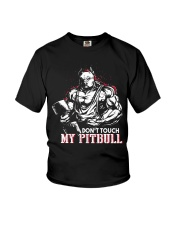 Don't touch my pitbull Youth T-Shirt thumbnail