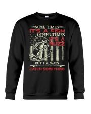 I always catch something Crewneck Sweatshirt thumbnail