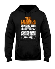 Plan Drink Beer Smoke Weed And Going Fishing Hooded Sweatshirt thumbnail
