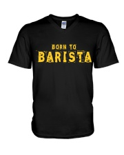 Funny Barista T Shirts  Gifts For Baristas V-Neck T-Shirt thumbnail