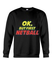 Gifts ideas for netball lovers Netball players Crewneck Sweatshirt thumbnail