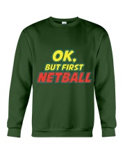 Gifts ideas for netball lovers Netball players Crewneck Sweatshirt front