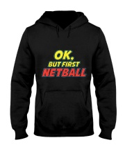 Gifts ideas for netball lovers Netball players Hooded Sweatshirt thumbnail