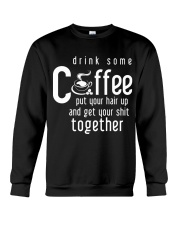 Funny Gift For Coffee Lovers Crewneck Sweatshirt front