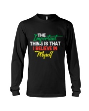 Believe In Myself T Shirt Funny sayings gifts tee Long Sleeve Tee thumbnail