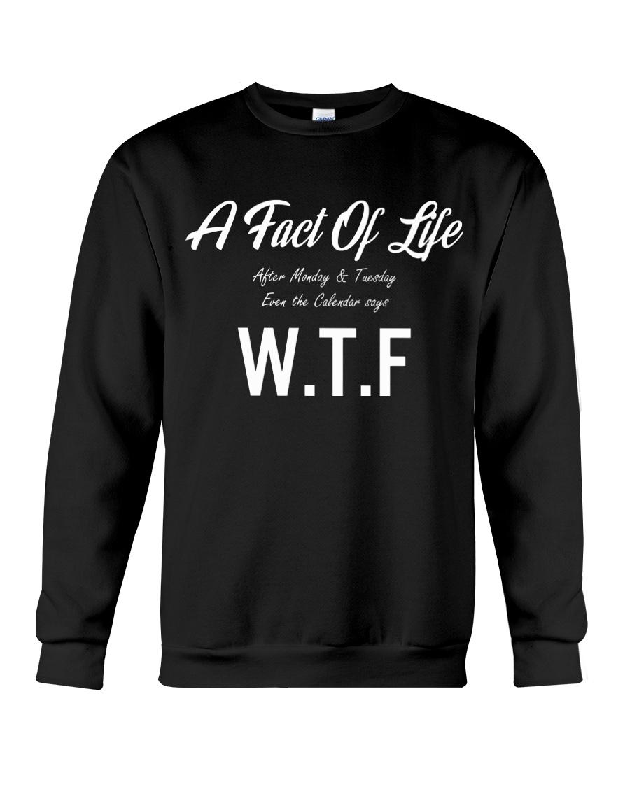 Humorous Weekdays Hating T-shirts Funny Gift Ideas Crewneck Sweatshirt