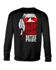Still Here Still Strong Native Pride Crewneck Sweatshirt thumbnail