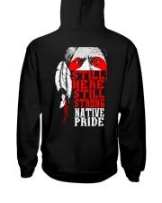 Still Here Still Strong Native Pride Hooded Sweatshirt back
