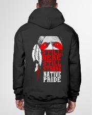 Still Here Still Strong Native Pride Hooded Sweatshirt garment-hooded-sweatshirt-back-01