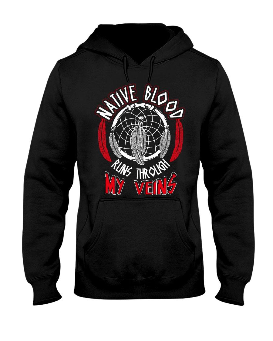 Native Blood Runs Through My Veins Hooded Sweatshirt